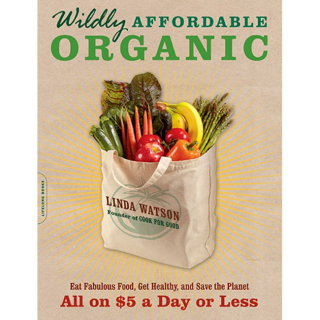 Wildly Affordable Organic cookbook cover by Linda Watson